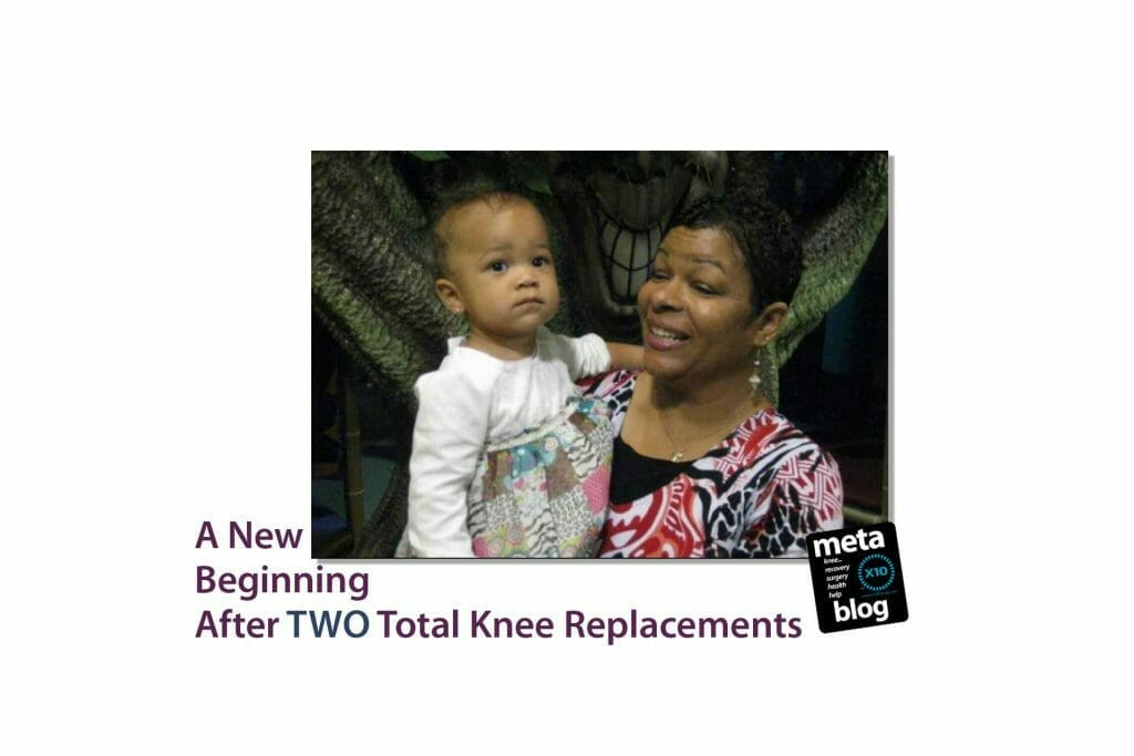 A New Beginning After Two Total Knee Replacements