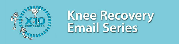 Recovery Basics Email Series for Knee Surgery Recovery