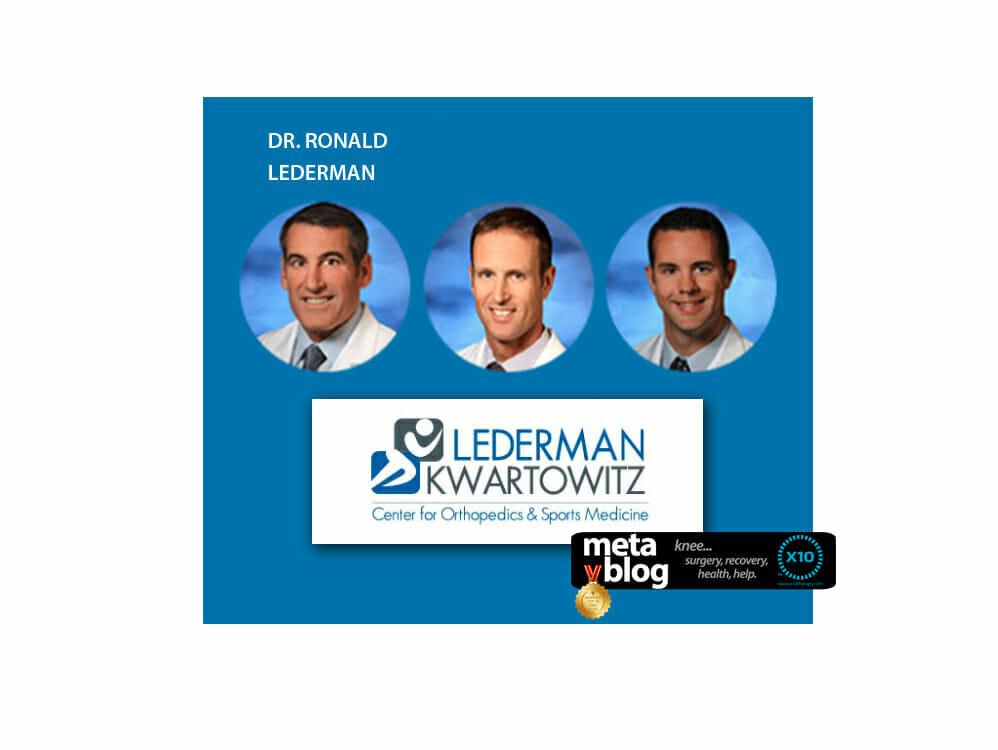 Orthopedic Spotlight Dr. Ronald Lederman