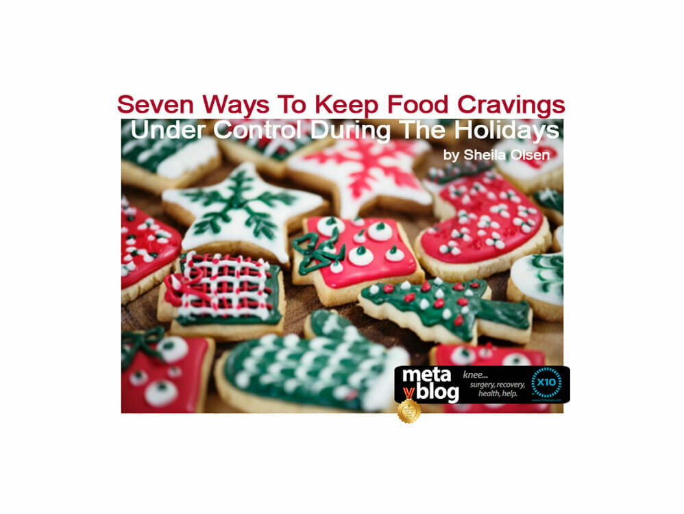 Keep Food Cravings Under Control During The Holidays