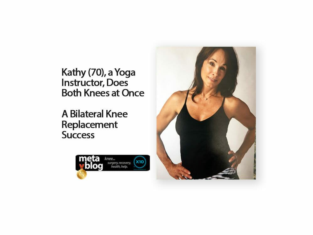 Kathy Reddington - Yoga and Bilateral Knee Replacement