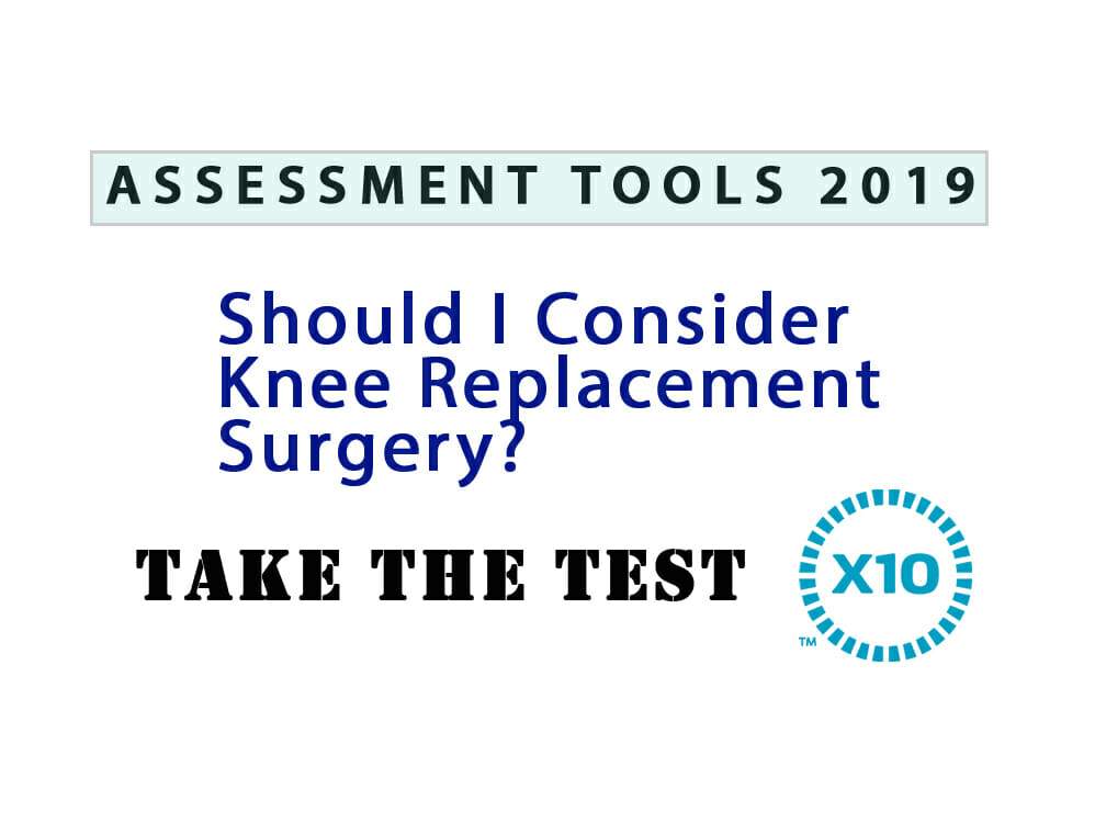 Should I Consider a Knee Replacement