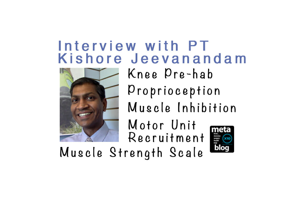 Interview with Physical Therapist Kishore Jeevanandam