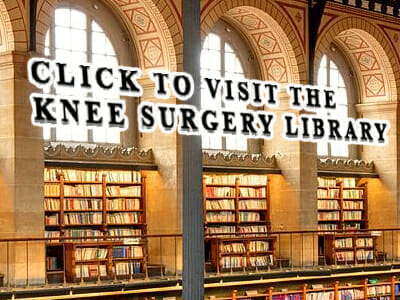 The Knee Surgery Library (Knee Educational Resources)