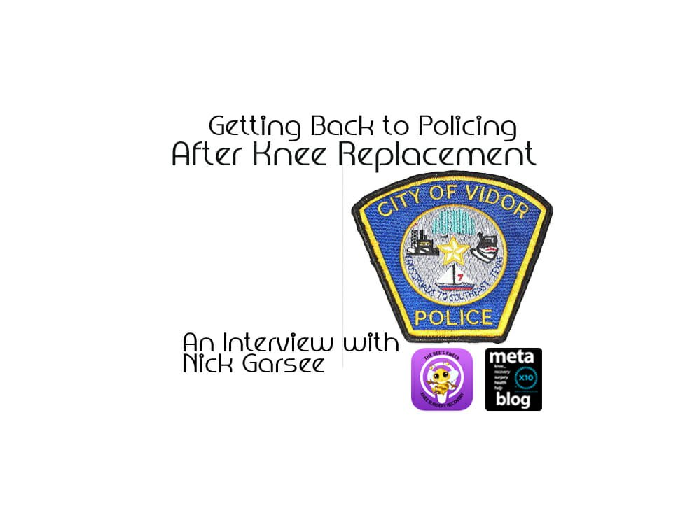 Nick-Garsee-Getting-Back-to-Policing-After-TKA