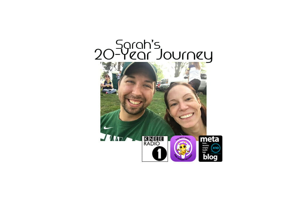 Revision Knee Replacement (Sarah's 20 Year Journey Back)